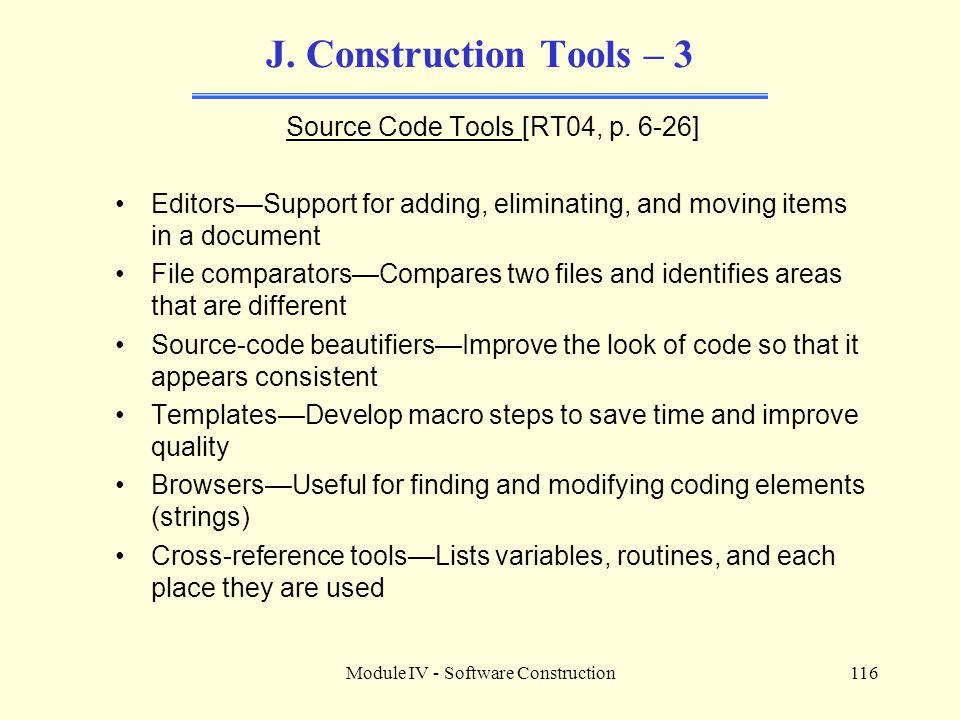 J. Construction Tools – 3 Source Code Tools [RT04, p. 6-26]